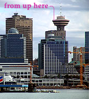 toweruphere1 Vancouver from Up High